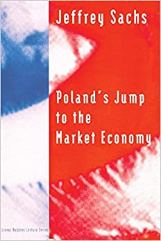 image for Poland's Jump to the Market Economy (Lionel Robbins Lectures)