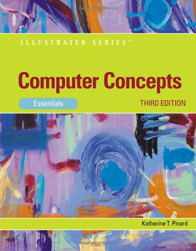 Computer Concepts: Illustrated Essentials (Available...
