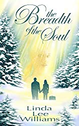 The Breadth of the Soul (Faith, Hope, & Love, Book 2)