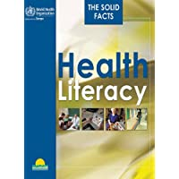 Health Literacy: The Solid Facts (Who Regional Office for Europe)