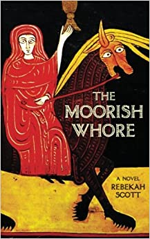 Book The Moorish Whore: A Novel