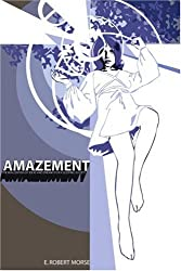 Amazement: The Realization of Ideas and Dreams for a Sleeping Society