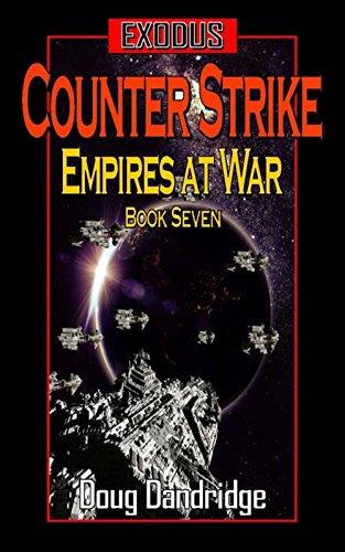 Exodus: Empires at War: Book 7: Counter Strike (Empire Counter)