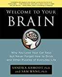 Welcome to Your Brain, Sam Wang and Sandra Aamodt, 1596915234