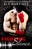 Fighting Silence (On The Ropes) (Volume 1)