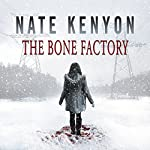 The Bone Factory | Nate Kenyon