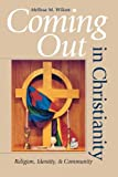 img - for Coming Out in Christianity: Religion, Identity, and Community book / textbook / text book