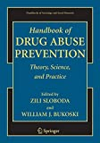Handbook of Drug Abuse Prevention (Handbooks of Sociology and Social Research)