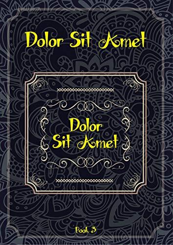 Dolor Sit Amet (Book 3) - Dolor Sit Amet