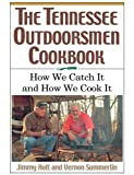 img - for Tennessee Outdoorsmen Cookbook book / textbook / text book