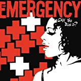 Can You Dig It by Emergency