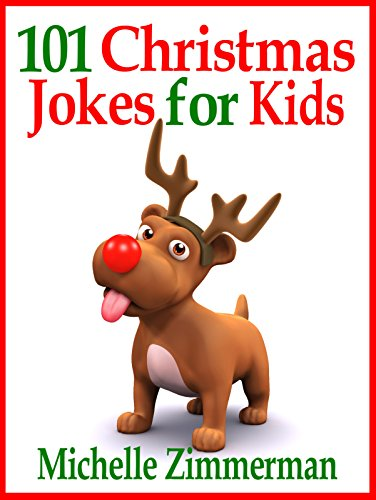 Christmas Jokes Kids.101 Christmas Jokes For Kids