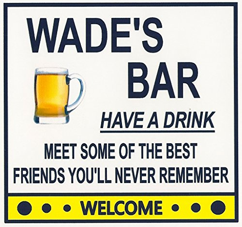 "Funny Refrigerator Magnet ""WADE'S BAR"" ""HAVE A DRINK"". ""MEET SOME OF THE BEST FRIENDS YOU'LL NEVER REMEMBER"". ""FREE SHIPPING ON THIS ITEM"". This flexible magnet is available for quick shipping."