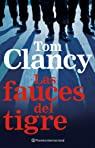 Las fauces del tigre par Tom Clancy
