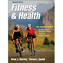 Fitness and Health, 7E