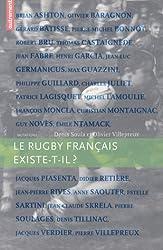 Le rugby français existe-t-il ?