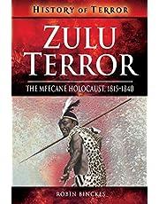 Zulu Terror: The Mfecane Holocaust, 1815–1840