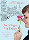 Dreaming of Mr. Darcy, Victoria Connelly, 1402251351