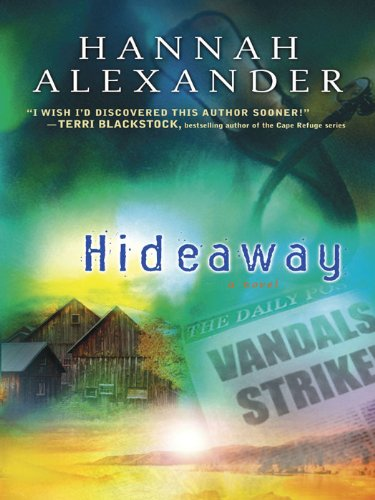 Hideaway (Hideaway (Steeple Hill) Book 1)