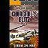 Churchill's Blitz (Epic War Series Book 2)