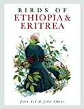 Birds of Ethiopia and Eritrea: An Atlas of Distributioa