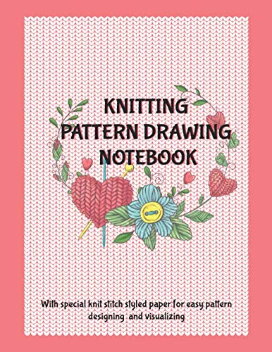 (Knitting Pattern Drawing Notebook: With Knit Stitch Styled Paper For Easy Pattern Designing And Visualizing, Pink Design)