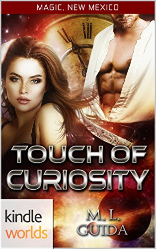 magic-new-mexico-a-touch-of-curiosity-kindle-worlds-novella