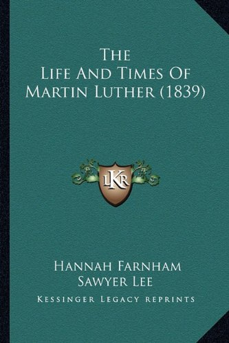 Download The Life And Times Of Martin Luther (1839) pdf