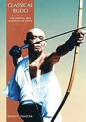 Classical Budo: Classical Budo v. 2 (The martial arts & ways of Japan)