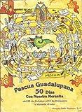 img - for Pascua Guadalupana: 50 di as con Nuestra Morenita (Spanish Edition) book / textbook / text book