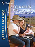 A Cold Creek Baby (Cowboys of Cold Creek Series Book 8)