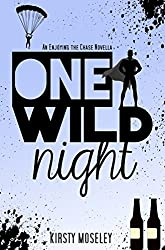 One Wild Night: An Enjoying the Chase Novella (Guarded Hearts Book 3)