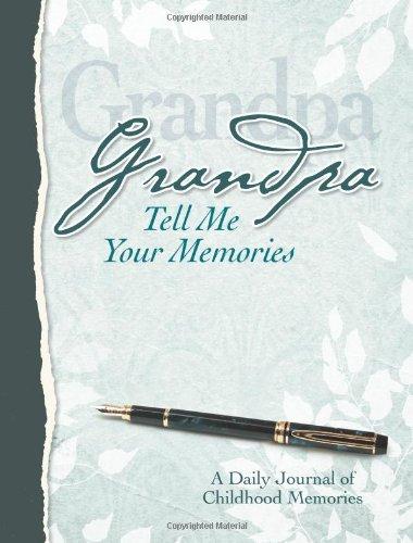 Grandpa, Tell Me Your Memories Heirloom Edition ebook
