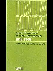 Italia nuova. Pagine di trent' anni di…