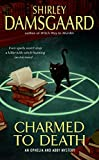 Charmed to Death (Ophelia & Abby Mysteries, No. 2)