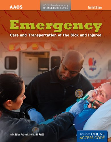 Emergency Care And Transportation Of The Sick And Injured...