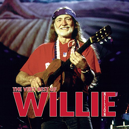 - The Very Best of Willie Nelson