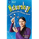 Meteorology: Cool Women Who Weather Storms (Girls in Science)
