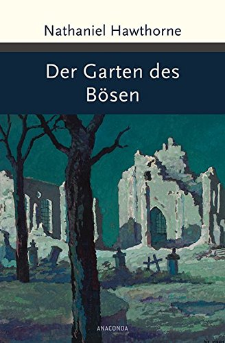Der Garten des Bösen - Unheimliche Geschichten (Große Klassiker zum kleinen Preis)