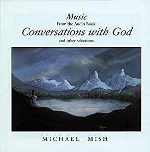 Conversations with God Music from the Audio Book