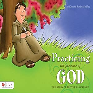 Practicing the Presence of God Audiobook