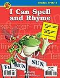 Spell and Rhyme, Grades Prek-2, Carson-Dellosa Publishing Staff, 0769648983