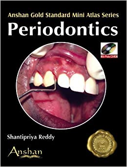 Book Mini Atlas of Periodontics (Anshan Gold Standard Mini Atlas) by Shantipriya Reddy (2009-04-30)
