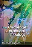 The Challenge of Practical Theology: Selected