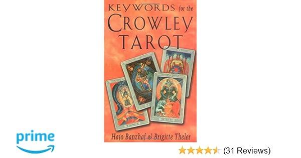 Keywords For The Crowley Tarot Hajo Banzhaf Brigitte Theler