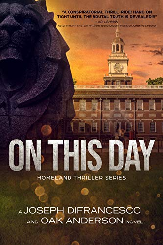 ON THIS DAY: Homeland Thriller Series (Brant Discher Book 1) by [DiFrancesco, Joseph, Anderson, Oak]