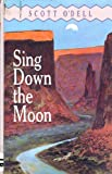 Sing down the Moon, Scott O'Dell, 1557361428