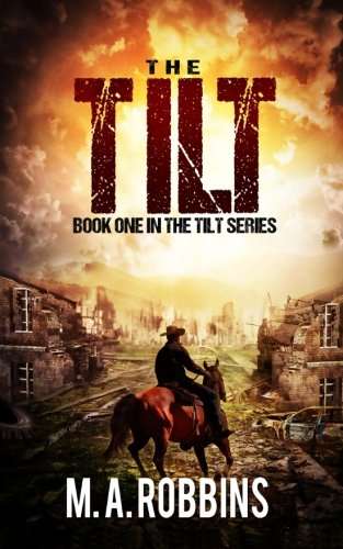 the-tilt-book-one-in-the-tilt-series-volume-1