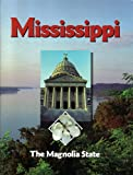 img - for Mississippi, The Magnolia State book / textbook / text book