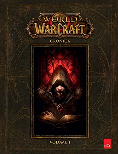 World of Warcraft. Crônica - Volume 1